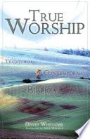 Ebook True Worship Epub David Whitcomb Apps Read Mobile