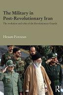 download ebook the military in post-revolutionary iran pdf epub
