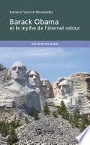 Barack Obama et le mythe de l   ternel retour