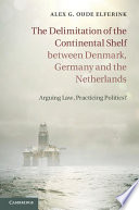 The Delimitation of the Continental Shelf between Denmark  Germany and the Netherlands
