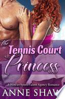 The Tennis Court Princess