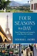 Four Seasons In A Day : and free1.retirement. 2. early retirementeat pray lovetravel....