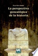 La perspectiva genealógica de la historia