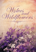 Wolves and Wildflowers