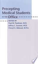 Precepting Medical Students In The Office book