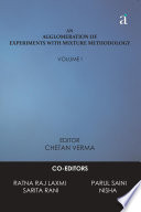 An Agglomeration Of Experiments With Mixture Methodology Volume     I