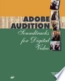Adobe Audition  Soundtracks for Digital Video