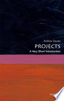 Projects: A Very Short Introduction : with a complex, rapidly changing, and uncertain world?...