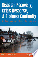 Disaster Recovery  Crisis Response  and Business Continuity