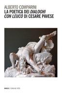 La poetica dei   Dialoghi con Leuc     di Cesare Pavese