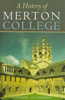 A history of Merton College  Oxford