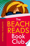 Book The Beach Reads Book Club  The Kathryn Freeman Romcom Collection  Book 5