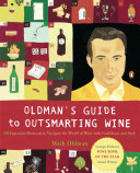Oldman s Guide to Outsmarting Wine