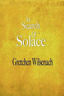 In Search Of Solace