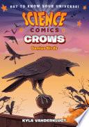 Science Comics  Crows Book PDF