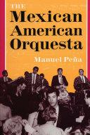 The Mexican American Orquesta