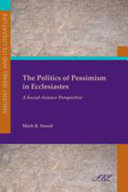 The Politics of Pessimism in Ecclesiastes