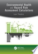 Environmental Health And Hazard Risk Assessment book