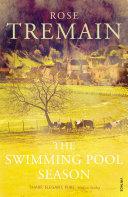 The Swimming Pool Season : of 'aquazure', his swimming pool construction...