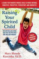 Raising Your Spirited Child Third Edition