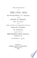The Dependence Of The Fine Arts For Encouragement In A Republic On The Security Of Property