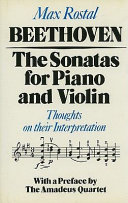 Beethoven, the sonatas for piano and violin And Piano