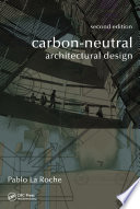 Carbon Neutral Architectural Design  Second Edition