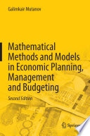 Mathematical Methods and Models in Economic Planning  Management and Budgeting