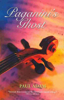 Paganini's Ghost Was Possessed By Famed Violinist Niccolo Paganini Full