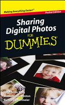 Sharing Digital Photos For Dummies  Pocket Edition