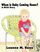 When Is Baby Coming Home  Book PDF