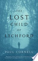 The Lost Child of Lychford by Paul Cornell