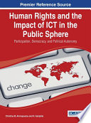 Human Rights and the Impact of ICT in the Public Sphere  Participation  Democracy  and Political Autonomy