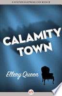 Calamity Town Town At The Tail End