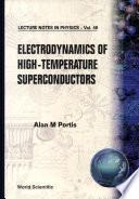 Electrodynamics Of High Temperature Superconductors book
