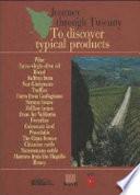 Viaggio in Toscana  Alla scoperta dei prodotti tipici  Ediz  inglese