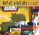 Three Fingers : rich koslowski reveals the horrifying true story...