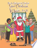 How the Grandmas and Grandpas Saved Christmas  yet Again