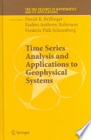 Time Series Analysis And Applications To Geophysical Systems book