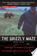 The Grizzly Maze