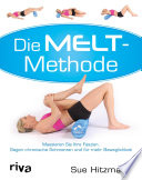Die MELT Methode