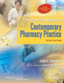 A Practical Guide to Contemporary Pharmacy Practice