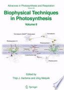 Biophysical Techniques In Photosynthesis : published in 1996, new experimental techniques and methods...