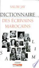 Dictionnaire des   crivains marocains