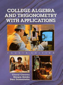 College Algebra and Trigonometry with Applications