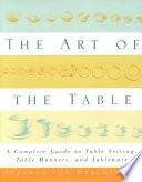 The Art of the Table Settings Tableware History And Lore