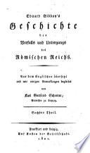 Gibbon's Geschichte des Verfalls und Untergangs des Römischen Reichs ; Sechster Theil