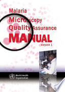 Malaria Microscopy Quality Assurance Manual