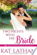 Two Nights with His Bride