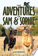 THE ADVENTURES OF SAM AND SOPHIE